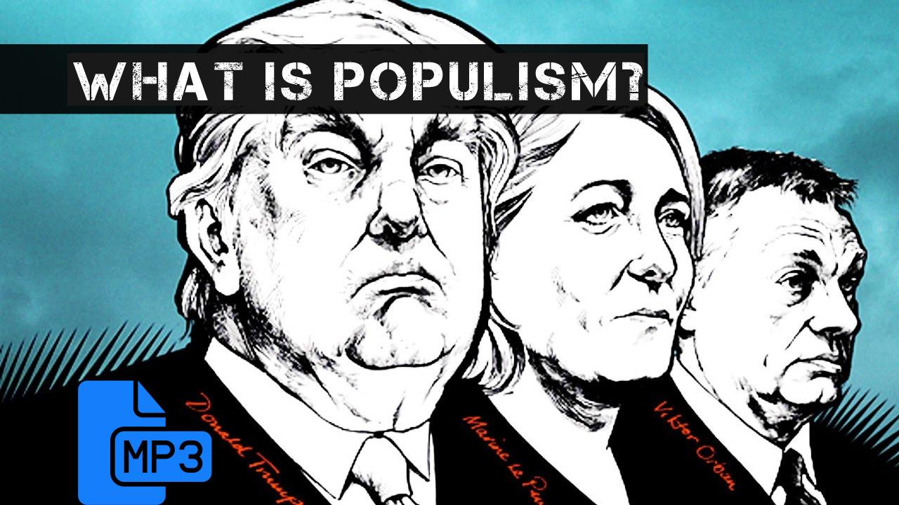 Diálogos en inglés 2 (sobre la política): ¿Que es el populismo?