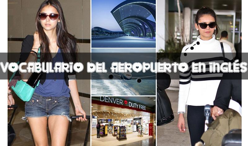 Vocabulario Del Aeropuerto Y Los Vuelos En Inglés